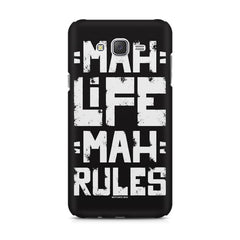 Mah Life Mah Rules Quirky design,  Samsung J7 2016 version  printed back cover