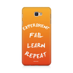Experiment Fail Learn Repeat - Entrepreneur Quotes design,  Samsung J7 Max  printed back cover