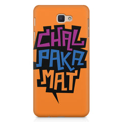 Chal Paka Mat Funny Hindi Desi Quotes design,   Samsung Galaxy A7 2017 hard plastic printed back cover.