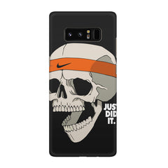 Skull Funny Just Did It !  design,  Galaxy note 8  printed back cover