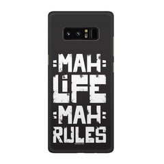 Mah Life Mah Rules Quirky design,  Galaxy note 8  printed back cover