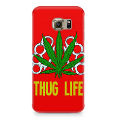 Thug life  Samsung S6 Edge Plus  printed back cover