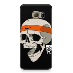 Skull Funny Just Did It !  design,  Samsung S6  printed back cover