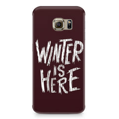 Winter is here Game of Thrones design Samsung S6 Edge Plus  printed back cover
