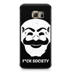 Fuck society design Samsung S6  printed back cover