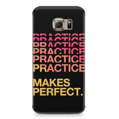 Practise makes perfect design Samsung S6  printed back cover