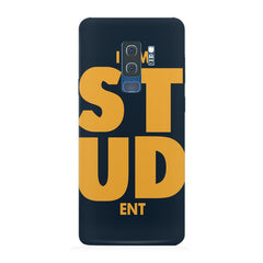 "I am ""STUD"" ENT quote design Samsung S9 Plus all side printed hard back cover by Motivate box Samsung S9 Plus hard plastic printed back cover."