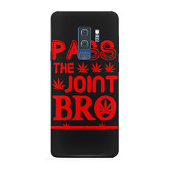 Pass the joint bro quote design Samsung S9 Plus all side printed hard back cover by Motivate box Samsung S9 Plus hard plastic printed back cover.