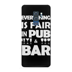 Everything is fair in Pub and Bar quote design Samsung S9 Plus all side printed hard back cover by Motivate box Samsung S9 Plus hard plastic printed back cover.