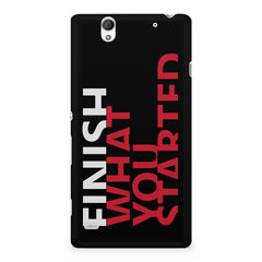 Finish What You Started - Quotes With Determination design,  Sony Xperia C4 printed back cover