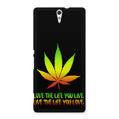 Love the Life you live and live the life you love Sony Xperia C5 printed back cover