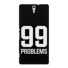 99 problems quote design Sony Xperia C5 printed back cover