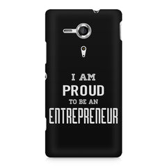 I am proud to be an entrepreneur  design,  Sony Xperia SP M35H printed back cover