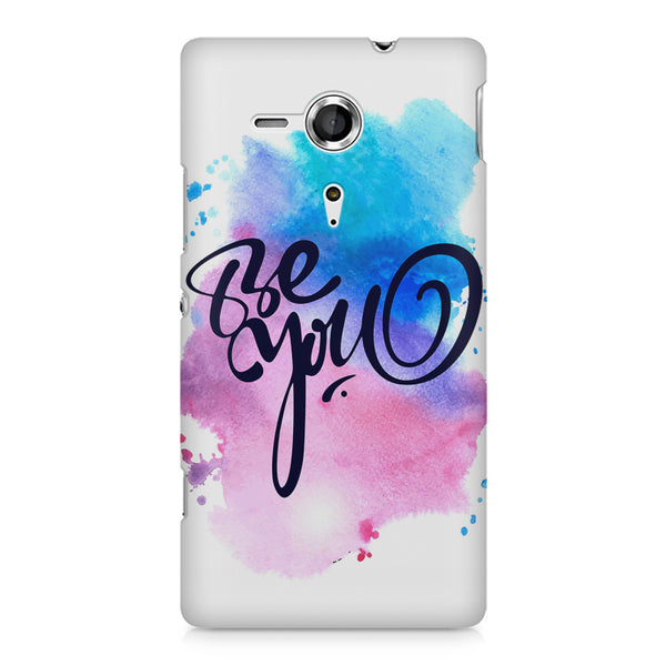 Be yourself design Sony Xperia SP M35H printed back cover
