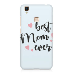 Best Mom Ever Design Vivo V3 hard plastic printed back cover