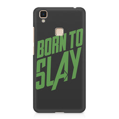 Born to Slay Design Vivo V3 Max hard plastic printed back cover