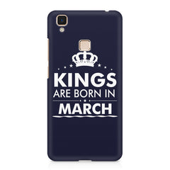 Kings are born in March design    Vivo V3 hard plastic printed back cover