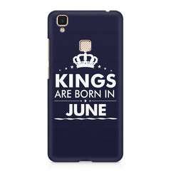 Kings are born in June design    Vivo V3 hard plastic printed back cover