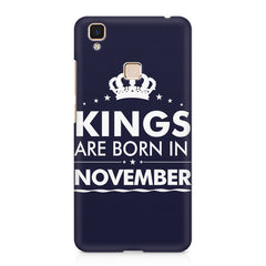 Kings are born in November design    Vivo V3 hard plastic printed back cover