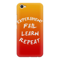 Experiment Fail Learn Repeat - Entrepreneur Quotes design,  Vivo Y55L  printed back cover