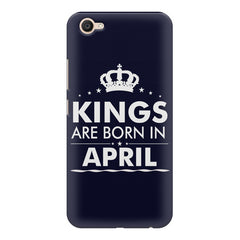 Kings are born in April design    Vivo V5 Plus hard plastic printed back cover
