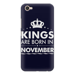 Kings are born in November design    Vivo V5 Plus hard plastic printed back cover