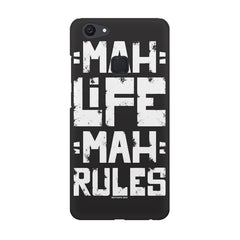 Mah Life Mah Rules Quirky design,  Vivo V7  printed back cover