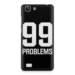 99 problems quote design    Vivo X5 hard plastic printed back cover