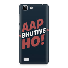 Aap Bhutiye Ho Design Vivo X5 hard plastic printed back cover