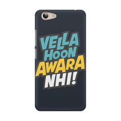 Vella hoon awara nhi! Quote design Vivo Y53 printed back cover