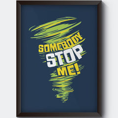 Be Unstoppable design  Wall Art