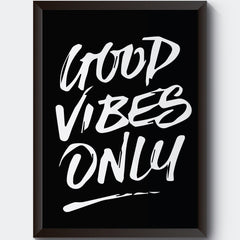 Good vibes only design  Wall Art