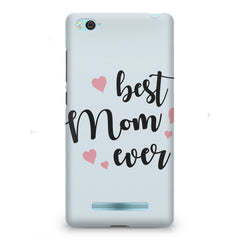Best Mom Ever Design Xiaomi Mi4i hard plastic printed back cover