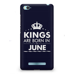 Kings are born in June design    Xiaomi Mi4i hard plastic printed back cover
