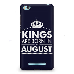 Kings are born in August design    Xiaomi Mi4i hard plastic printed back cover