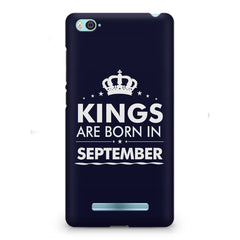 Kings are born in September design    Xiaomi Mi4i hard plastic printed back cover