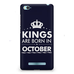 Kings are born in October design    Xiaomi Mi4i hard plastic printed back cover