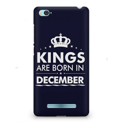Kings are born in December design    Xiaomi Mi4i hard plastic printed back cover