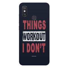 Things Workout I Don'T design,  Xiaomi Mi 8 hard plastic printed back cover
