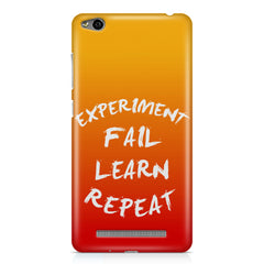 Experiment Fail Learn Repeat - Entrepreneur Quotes design,  Xiaomi Redmi 3s printed back cover