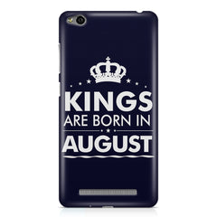 Kings are born in August design    Xiaomi Redmi 3s hard plastic printed back cover
