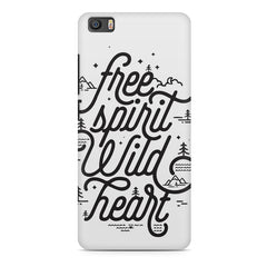 I am a free spirit design Xiaomi Mi5c  printed back cover