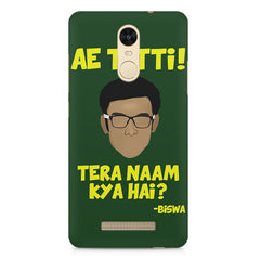 Ae Tatti! Tera naam kya hai?- Biswa  design,  Xiaomi Redmi Note 3  printed back cover