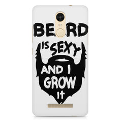 Beard is sexy & I grow it quote design    Xiaomi Redmi Note 3 hard plastic printed back cover