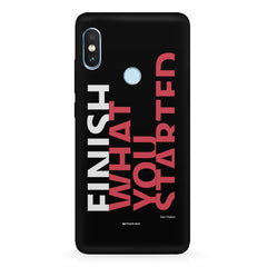 Finish What You Started - Quotes With Determination design,   Xiaomi Redmi Y2 hard plastic printed back cover.