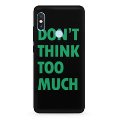 DonÕt think too much quote design Xiaomi 6 Pro hard plastic printed back cover