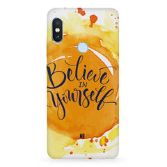 Believe in YourselfXiaomi 6 Pro hard plastic printed back cover