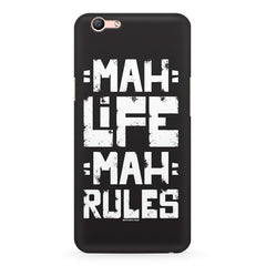 Mah Life Mah Rules Quirky design,  Oppo R10 Plus  printed back cover