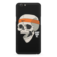 Skull Funny Just Did It !  design,  Oppo F5  printed back cover