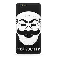 Fuck society design Oppo F5  printed back cover